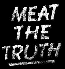 Meat the truth